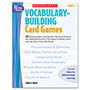 Scholastic Vocabulary Building Card Games, Grade Five, 80 Pages