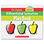 Scholastic Differentiated Instruction Plan Book With Cd, 96 Pages, Grades 3-8