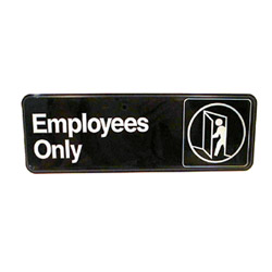 "Traex ""Employees Only"" Sign"