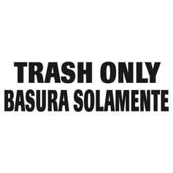 Rubbermaid Label Bilingual Trash Only 7 In x 10 In