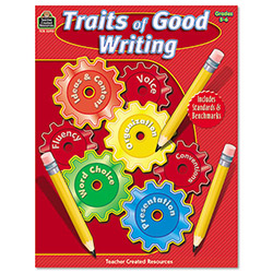 Teacher Created Resources Traits Of Good Writing, Grades 5 - 6