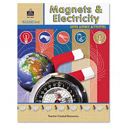 Teacher Created Resources Resources Super Science Activities, Magnets/Electric., Grade 2-5