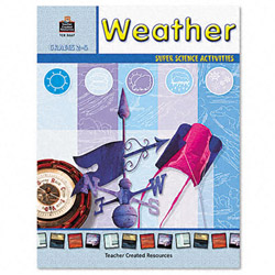 Teacher Created Resources Resources Super Science Activities, Weather, Grades 2-5