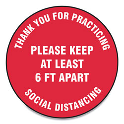 Accuform® Slip-Gard Floor Signs, 17 in Circle,  inThank You For Practicing Social Distancing Please Keep At Least 6 Ft Apart in, Red, 25/Pack
