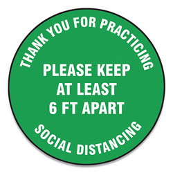 Accuform® Slip-Gard Floor Signs, 17 in Circle,  inThank You For Practicing Social Distancing Please Keep At Least 6 Ft Apart in, Green, 25/PK