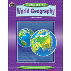 Teacher Created Resources World Geography, Gr 5-8, 176 Pages