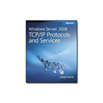 Microsoft Windows Server 2008 TCP/IP Protocols and Services - reference book