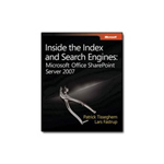 Microsoft Inside the Index and Search Engines: Office SharePoint Server 2007 reference book