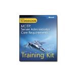 Microsoft MCITP Self-Paced Training Kit (Exams 70-640, 70-642, 70-646): Server Administrator Core Requirements - self-training course