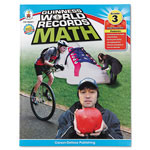 Carson Dellosa Publishing Company Guiness World Records Math, Grade 3, 128 pages