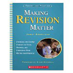 Scholastic Making Revision Matter, Grades 3-6