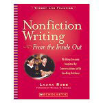 Scholastic Nonfiction Writing: From The Inside Out, Grades 3 And Up