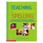 Scholastic Teaching and Assessing Spelling