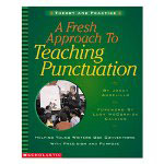 Scholastic A Fresh Approach To Teaching Punctuation, Grades 2-5