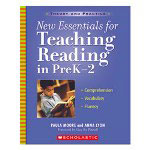 Scholastic New Essentials For Teaching Reading In Pre K 2