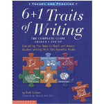Scholastic 6+1 Traits Of Writing; The Complete Guide, Grades 3 And Up