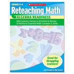Scholastic Reteaching Math, Algebra Readiness, Grades 4 To 6