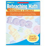 Scholastic Reteaching Math, Fractions And Decimals, Grades 4 To 6