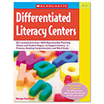 Scholastic Differentiated Literacy Centers, K - 3