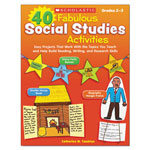 Scholastic 40 Fabulous Social Studies Activities, 64 Pages