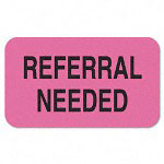 "Tabbies Medical Labels, Referral Needed, 1 1/2"" x 7/8"" , Flourescent Pink"
