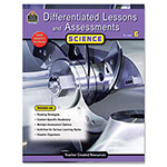 Teacher Created Resources Differentiated Lessons and Assessments, Science, Grade 6, 224 Pages