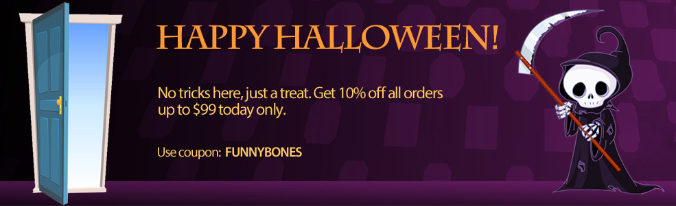 HAPPY HALLOWEEN: Get 10% off all orders up to $99!