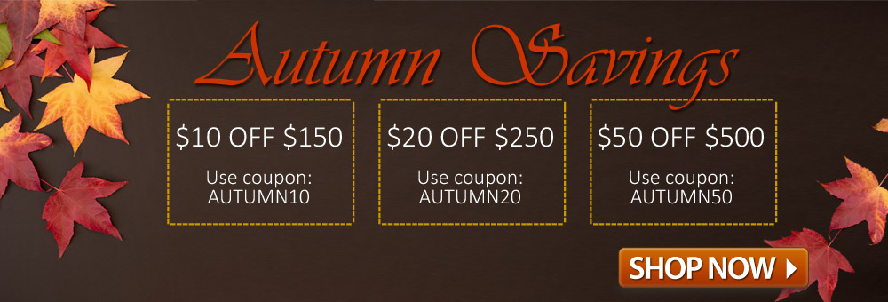 Autumn Savings | Get $10, $20, up to $50 off!