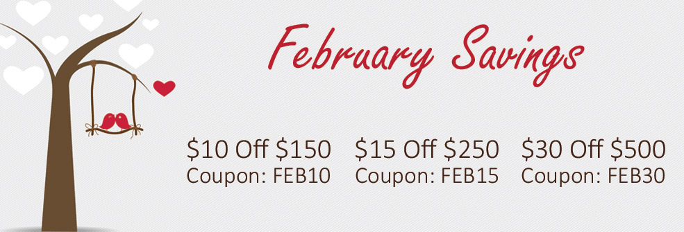 February Savings | Get $10,$15, up to $30 off!