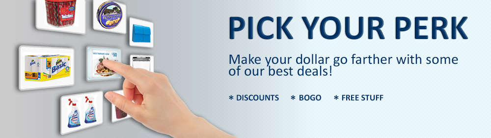 Pick Your Perk | Make your dollar go farther with some of our best deals!