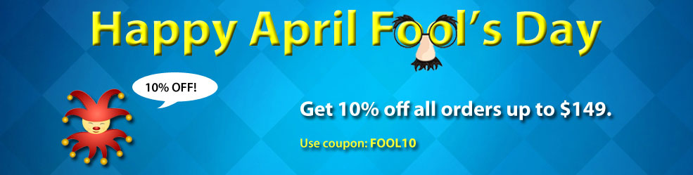 Celebrate April Fool's Day with 10% Off up to $149!