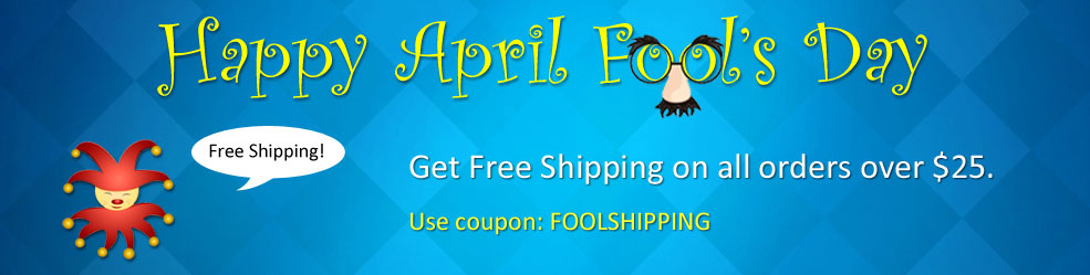 Celebrate April Fool's Day with Free Shipping