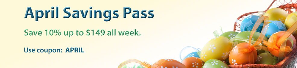 April Savings Pass: 10% off up to $149 all week. Use coupon: APRIL