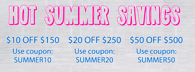 Hot Summer Savings Are Here!