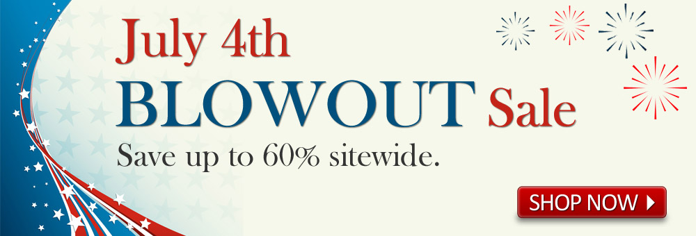 Save up to 60% during the July 4th BLOWOUT Sale