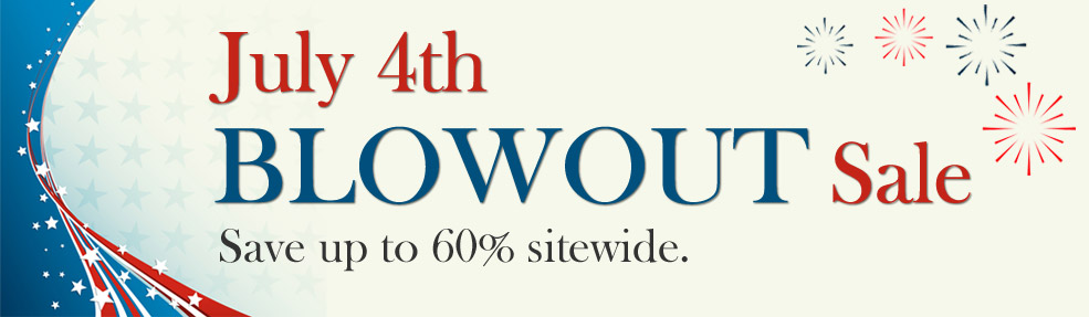 July 4th BLOWOUT Sale!