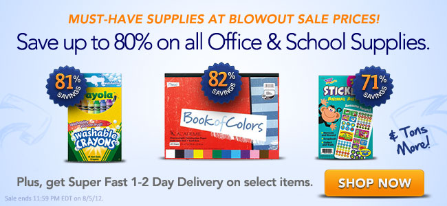 Shop Must-Have Supplies at Blowout sale Prices!