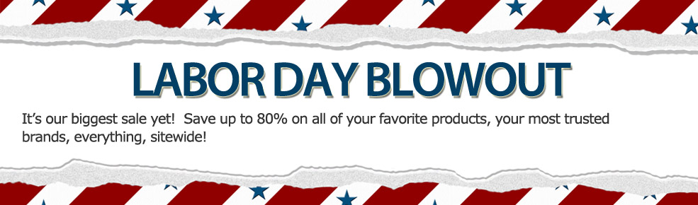 LABOR DAY BLOWOUT | Save up to 80% sitewide.
